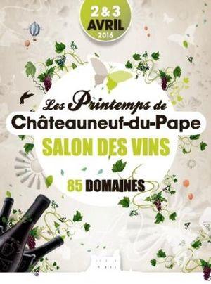 7ème Edition des Printemps de Châteauneuf-du-Pape